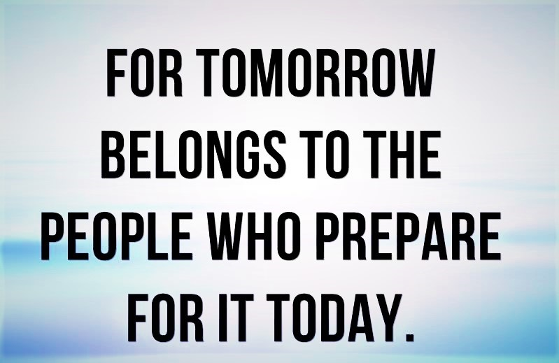 african-proverb-quote-for-tomorrow-belongs-to-the-people-who-prepare